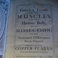 Libros antiguos: A COMPLEAT TREATIFE OF THE MUSCLES HUMANE JOHN BROWNE.SAVOY.1681 ATLAS ANATOMIA .LAMINAS. MEDICINA. Lote 26970363