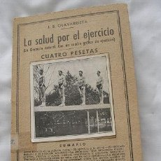 Libros antiguos: LA SALUD POR EL EJERCICIO OLVARRIETA. Lote 24680652