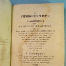 Libros antiguos: LA PRESERVACION PERSONAL O TRATADO MEDICO POPULAR SOBRE LAS ENFERMEDADES DE LA JUVEN..SAMUEL LA'MERT. Lote 87924148