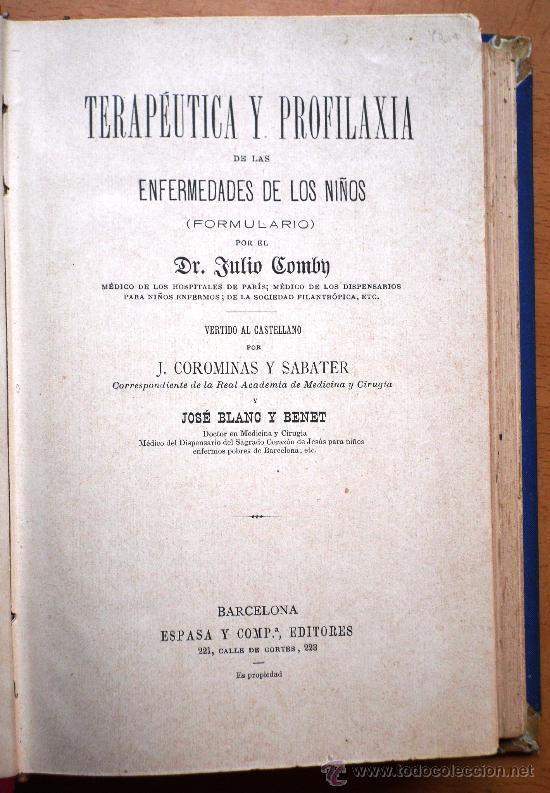 Libros antiguos: TERAPÉUTICA Y PROFILAXIA DE LAS ENFERMEDADES DE LOS NIÑOS - DR. JULIO COMBY - ESPASA Y COMPAÑÍA 1894 - Foto 2 - 26803862