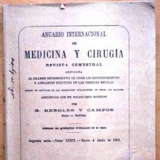 Libros antiguos: ANUARIO INTERNACIONAL DE MEDICINA Y CIRUGÍA - REVISTA SEMESTRAL - ENERO A JUNIO 1904. Lote 25340627