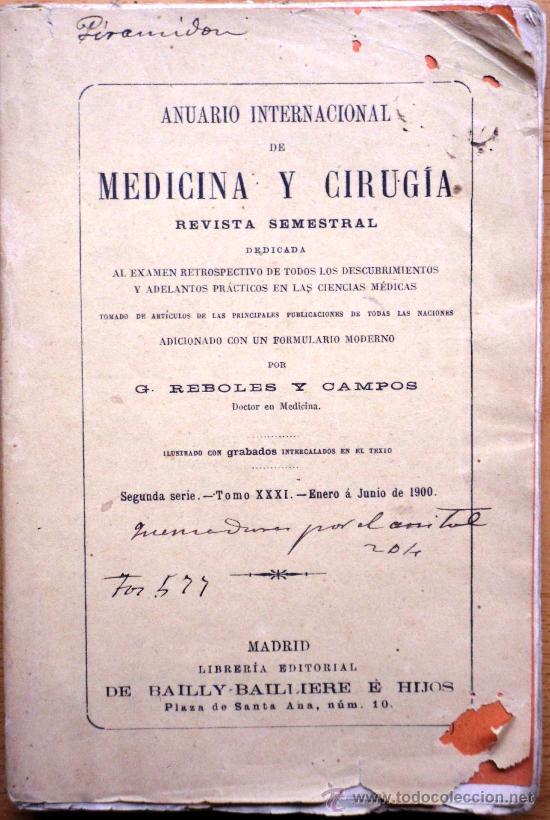 ANUARIO INTERNACIONAL DE MEDICINA Y CIRUGÍA - REVISTA SEMESTRAL - ENERO A JUNIO 1900 (Libros Antiguos, Raros y Curiosos - Ciencias, Manuales y Oficios - Medicina, Farmacia y Salud)
