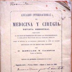 Libros antiguos: ANUARIO INTERNACIONAL DE MEDICINA Y CIRUGÍA - REVISTA SEMESTRAL - ENERO A JUNIO 1900. Lote 25340668