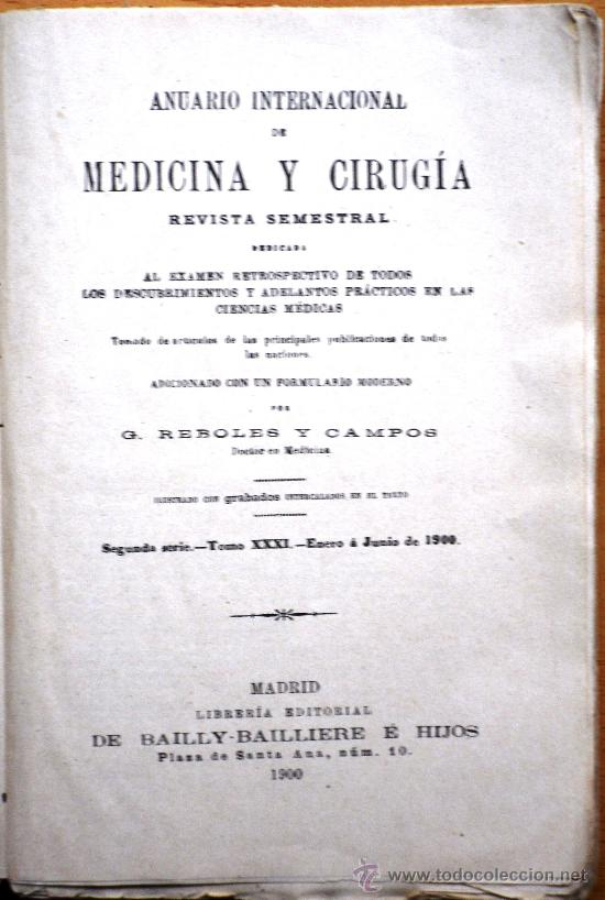 Libros antiguos: ANUARIO INTERNACIONAL DE MEDICINA Y CIRUGÍA - REVISTA SEMESTRAL - ENERO A JUNIO 1900 - Foto 2 - 25340668
