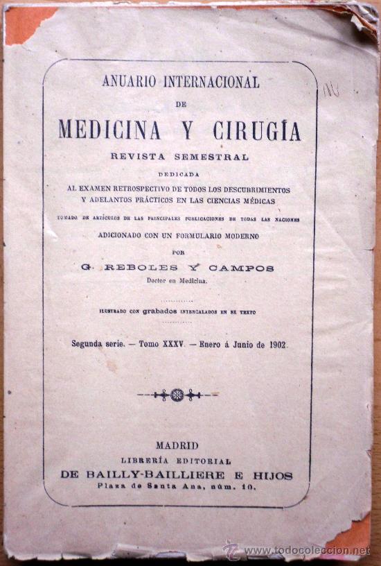 ANUARIO INTERNACIONAL DE MEDICINA Y CIRUGÍA - REVISTA SEMESTRAL - ENERO A JUNIO 1902 (Libros Antiguos, Raros y Curiosos - Ciencias, Manuales y Oficios - Medicina, Farmacia y Salud)