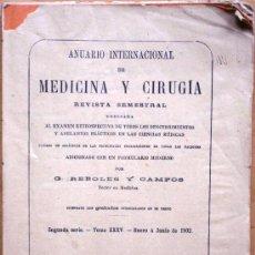 Libros antiguos: ANUARIO INTERNACIONAL DE MEDICINA Y CIRUGÍA - REVISTA SEMESTRAL - ENERO A JUNIO 1902. Lote 25340752