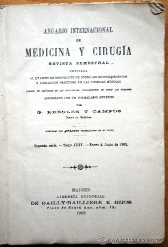 Libros antiguos: ANUARIO INTERNACIONAL DE MEDICINA Y CIRUGÍA - REVISTA SEMESTRAL - ENERO A JUNIO 1902 - Foto 2 - 25340752