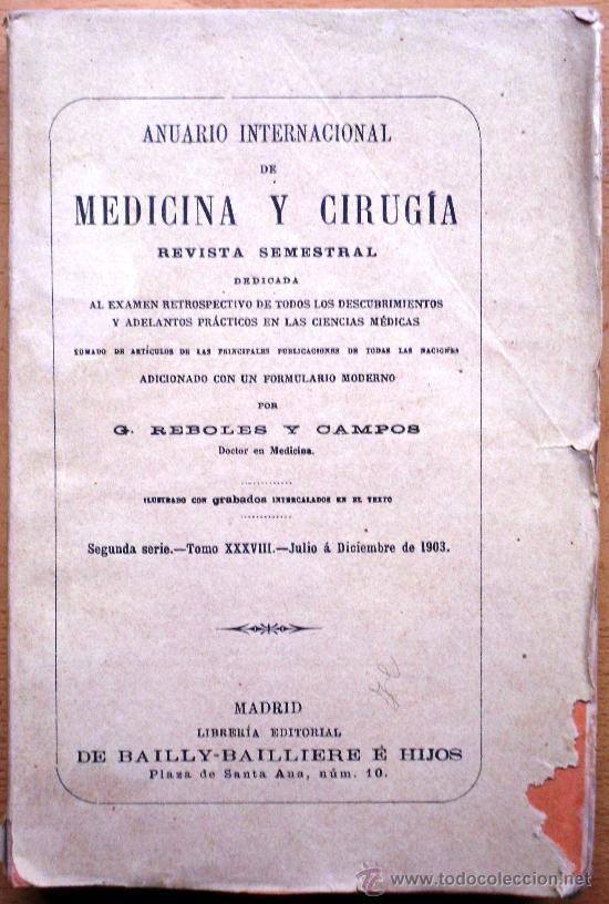 ANUARIO INTERNACIONAL DE MEDICINA Y CIRUGÍA - REVISTA SEMESTRAL - JULIO A DICIEMBRE 1903 (Libros Antiguos, Raros y Curiosos - Ciencias, Manuales y Oficios - Medicina, Farmacia y Salud)