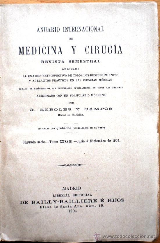 Libros antiguos: ANUARIO INTERNACIONAL DE MEDICINA Y CIRUGÍA - REVISTA SEMESTRAL - JULIO A DICIEMBRE 1903 - Foto 2 - 25340784
