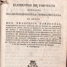 Libros antiguos: ELEMENTOS DE FARMACIA Y QUIMICA MODERNA. 1802. Lote 25877515