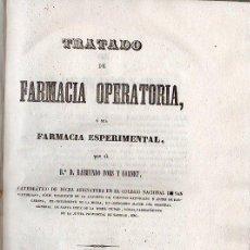 Libros antiguos: TRATADO DE FARMACIA OPERATORIA. 2 TOMOS - BARCELONA 1841. Lote 26382537