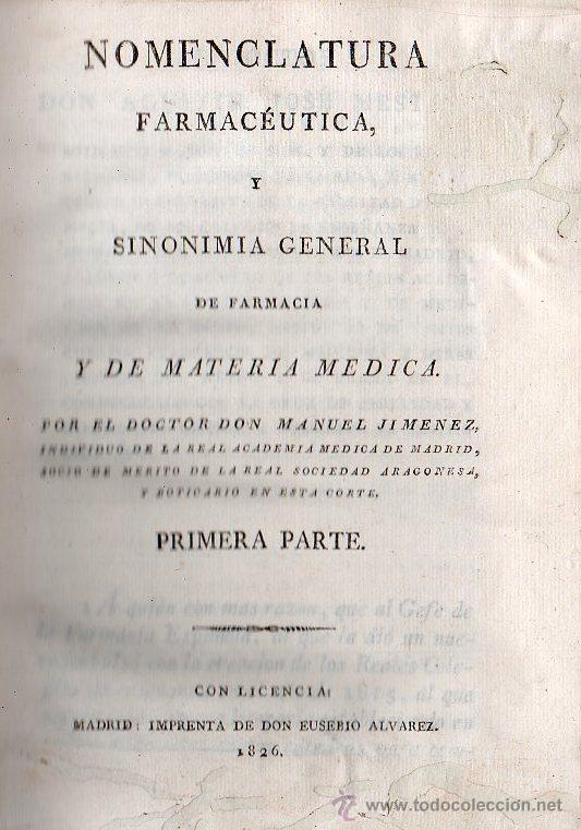 NOMENCLATURA FARMACEUTICA YSINONIMIA GENERAL DE FARMACIA POR MANUEL JIMENEZ 1826 - 2 TOMOS (Libros Antiguos, Raros y Curiosos - Ciencias, Manuales y Oficios - Medicina, Farmacia y Salud)