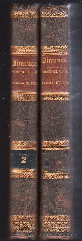 Libros antiguos: NOMENCLATURA FARMACEUTICA YSINONIMIA GENERAL DE FARMACIA POR MANUEL JIMENEZ 1826 - 2 TOMOS - Foto 5 - 26383372