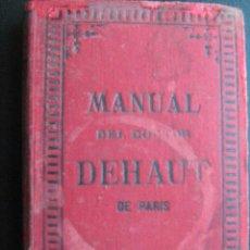 Libros antiguos: MANUAL DEL DOCTOR DEHAUT. 1880. Lote 26510283
