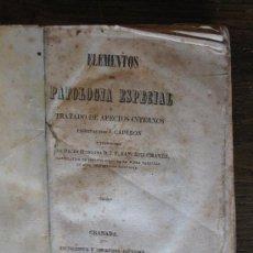 Libros antiguos: ELEMENTOS DE PATOLOGIA ESPECIAL 1843 GRANADA, POR J. CAPURON. MEDICINA GENERAL ANTIGUA.. Lote 26703298