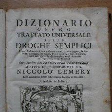 Libros antiguos: DIZIONARIO OVERO TRATTATO UNIVERSALE DELLE DROGHE SEMPLICI. OPERA DIPENDENTE DALLA FARMACOPEA.... Lote 26739583