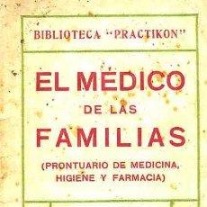 Libros antiguos: ANICETO GAY DEL REAL : EL MÉDICO DE LAS FAMILIAS (C. 1930). Lote 26984202