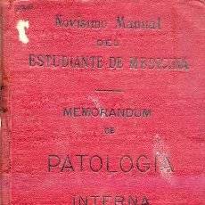 Libros antiguos: LEFERT : MEMORANDUM DE PATOLOGÍA INTERNA (1911). Lote 26984252