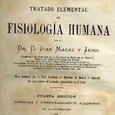 Libros antiguos: MAGAZ : FISIOLOGÍA HUMANA TOMO II (1885). Lote 26984797
