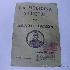 Libros antiguos: LA MEDICINA VEGETAL DEL ABATE HAMON - DR. SABIN - LA SALUD POR LAS PLANTAS. Lote 27807296