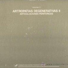 Libros antiguos: ARTROPATIAS DEGERENATIVAS II. ARTICULACIONES PERIFERICAS - EDICIONES DOYMA. Lote 27961753