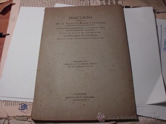 DISCURSO DE VICENTE PESET UNIVERSIDAD DE VALENCIA, CENTENARIO DE PASTEUR, 1923. L.24238 (Libros Antiguos, Raros y Curiosos - Ciencias, Manuales y Oficios - Medicina, Farmacia y Salud)