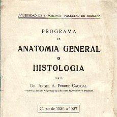 Libros antiguos: PROGRAMA DE ANATOMIA GENERAL O HISTOLOGICA-UNIVERSIDAD DE BCN-FACULTAD DE MEDICINA CURSO 1926/27. Lote 28455953