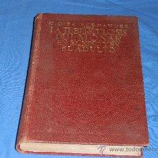 Libros antiguos: LA TUBERCULOSIS PULMONAR, EN EL NIÑO Y EN EL ADULTO. Lote 28538353