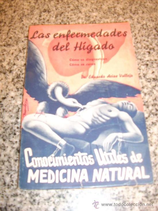 LAS ENFERMEDADES DEL HIGADO, POR DR. EDUARDO ARIAS VALLEJO - BIB. DE ESTUDIOS/ VALENCIA/ 1936 - RARO (Libros Antiguos, Raros y Curiosos - Ciencias, Manuales y Oficios - Medicina, Farmacia y Salud)