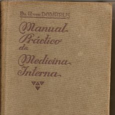 Libros antiguos: MANUAL PRÁCTICO DE MEDICINA INTERNA /DR. A. VON DOMARUS/ MANUEL MARÍN ED. BARCELONA 1929. Lote 29752898