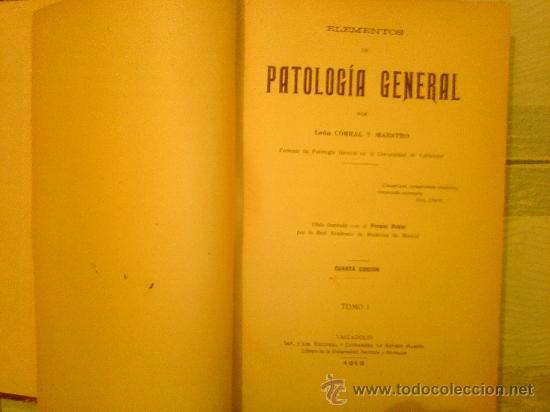 Libros antiguos: ELEMENTOS DE PATOLOGIA GENERAL POR LEON CORRAL Y MAESTRO. TOMO I. CUARTA EDICION. 1919 - 622 PAGINAS - Foto 3 - 29758148