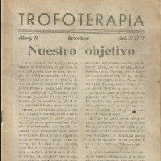 Libros antiguos: TROFOTERAPIA - REVISTA BARCELONA - 16 PÁGINAS. Lote 29913557