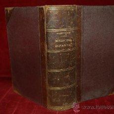 Libros antiguos: LIBRO TRATADO DE MEDICINA INFANTIL, DR. P. NOBECOURT. 1932. ED. PUBUL.. Lote 30009604