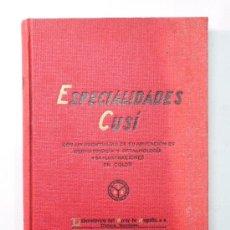Libros antiguos: ESPECIALIDADES CUSÍ – CATÁLOGO DERMATOLOGÍA / OFTALMOLOGÍA – 1935. Lote 30116225