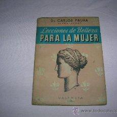 Libros antiguos: LIBRO LECCIONES DE BELLEZA PARA LA MUJER. Lote 30296188