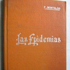 Libros antiguos: LAS EPIDEMIAS. MONTALDO, FEDERICO. MANUALES SOLER. Lote 30456300