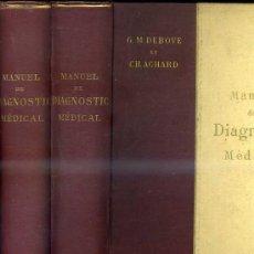 Libros antiguos: DEBOVE / ACHARD : MANUEL DE DIAGNOSTIC MEDICAL - 2 TS (1899) ILUSTRADOS CON 330 FIGURAS - EN FRANCÉS. Lote 30694716
