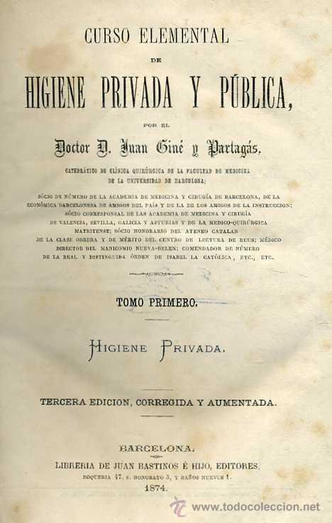 Libros antiguos: GINÉ Y PARTAGÁS : HIGIENE PRIVADA Y PÚBLICA (1874 / 1876) - Foto 2 - 30744049