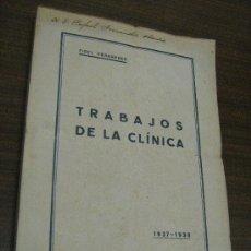 Libros antiguos: TRABAJOS DE LA CLINICA - FIDEL FERNANDEZ - AÑO 1937 - 1938 - HOSPITAL DE S. LAZARO , GRANADA. Lote 30837995