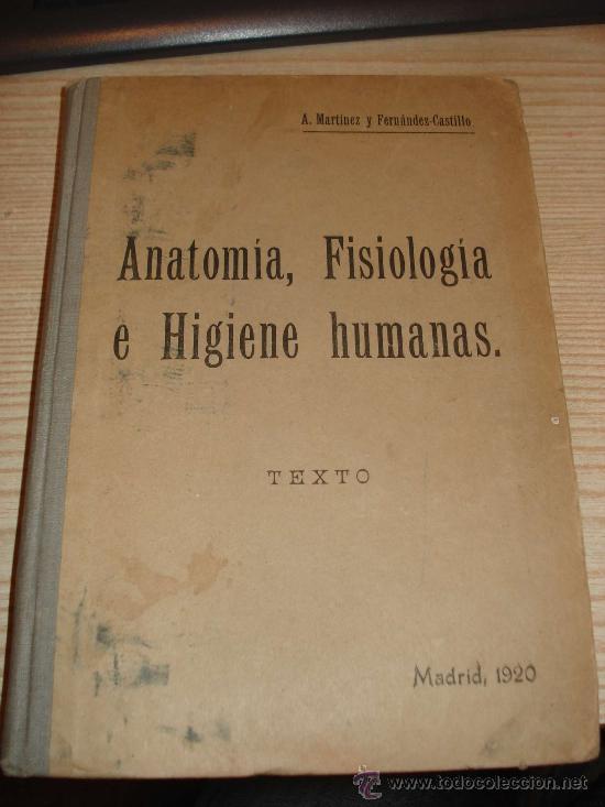 anatomía, fisiología e higiene humanas. a. mart - Comprar Libros ...