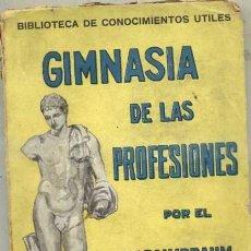 Libros antiguos: DR. SAIMBRAUM : GIMNASIA DE LAS PROFESIONES. Lote 31185059