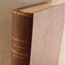 Libros antiguos: TRATADO DE PATOLOGÍA INTERNA. S. JACCOUD. 1872. MEDICINA. Lote 31664606