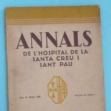 Libros antiguos: ANNALS DE L'HOSPITAL DE LA SANTA CREU I SANT PAU. ANY X - NUM 56. VOLUM 19 - NUM 1. BARCELONA, 1936.. Lote 31781407