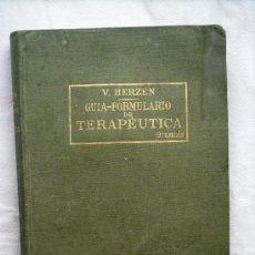 Libros antiguos: GUIA-FORMULARIO DE TERAPÉUTICA - V. HERZEN - HIJOS DE J. ESPASA - AÑOS 20-30 - 13 X 18 CM - 903 PÁGI. Lote 31787921
