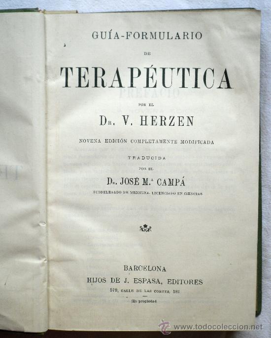 Libros antiguos: GUIA-FORMULARIO DE TERAPÉUTICA - V. HERZEN - HIJOS DE J. ESPASA - AÑOS 20-30 - 13 X 18 CM - 903 PÁGI - Foto 2 - 31787921
