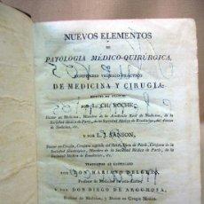 Libros antiguos: LIBRO, NUEVOS ELEMENTOS, MEDICINA Y CIRUJIA, 1829, TOMO V, CH. ROCHE. Lote 31793664