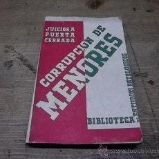 Libros antiguos: 58.- CORRUPCION DE MENORES -BIBLIOTECA DE ESTUDIOS PATOLOGICOS. Lote 31792495