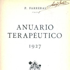 Libros antiguos: P. FARRERAS. ANUARIO TERAPÉUTICO. 1927. BARCELONA, 1927. MEDICINA. Lote 31826906