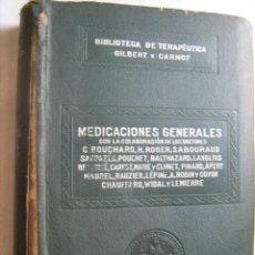 Libros antiguos: MEDICACIONES GENERALES. GILBERT, A. Y CARNOT, P. SALVAT. Lote 31920400