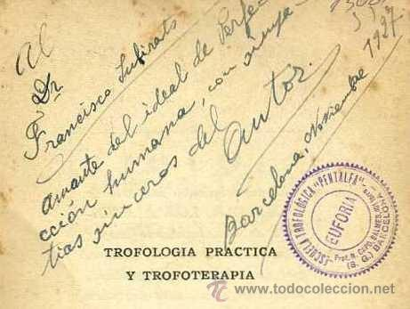 Libros antiguos: N. CAPO : TROFOLOGÍA PRÁCTICA Y TROFOTERAPIA (1926) NATURISMO - FIRMADO POR EL AUTOR - Foto 2 - 33026144